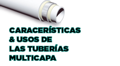 Características y usos de las tuberías multicapa 9