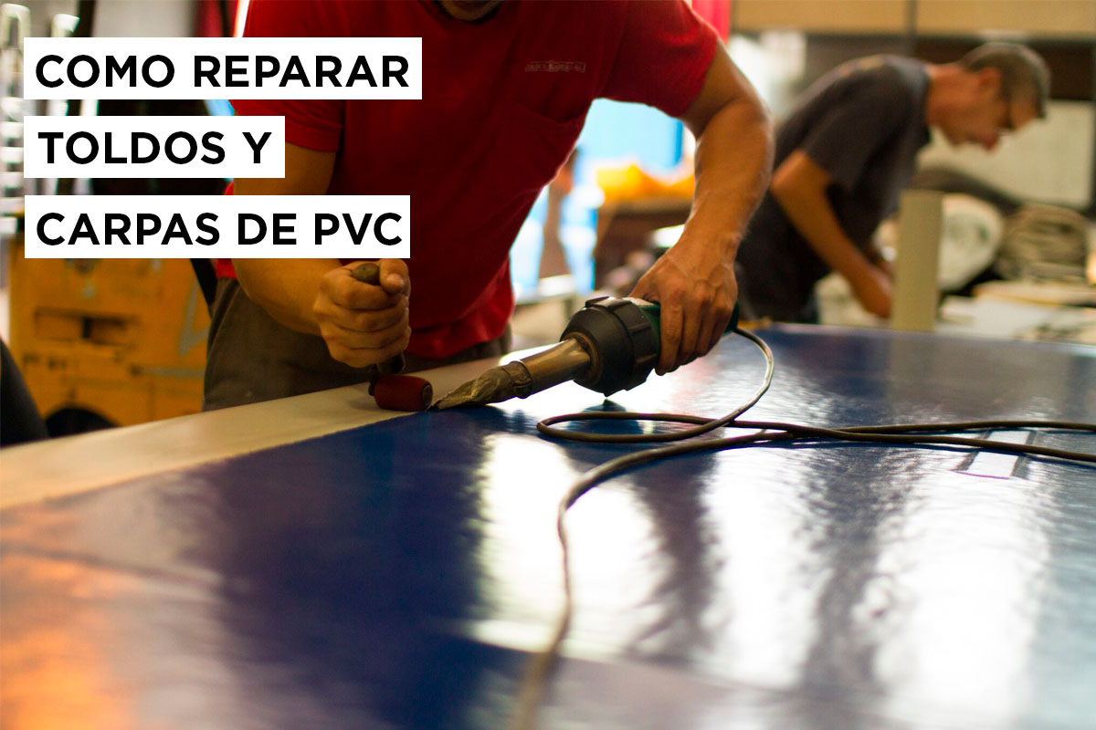 ¿Cómo reparar carpas y toldos de PVC? 1